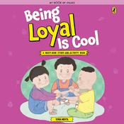 Being Loyal is Cool by  Sonia Mehta audiobook