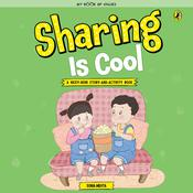 Sharing is Cool by  Sonia Mehta audiobook