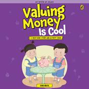 Valuing Money is Cool by  Sonia Mehta audiobook