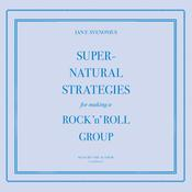 Supernatural Strategies for Making a Rock 'n' Roll Group by  Ian F. Svenonius audiobook