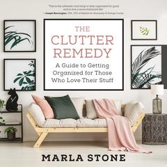 The Clutter Remedy by Marla Stone audiobook