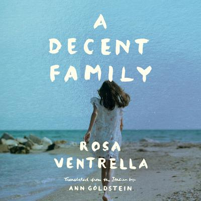 A Decent Family by Rosa Ventrella audiobook