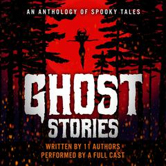Ghost Stories by various authors audiobook