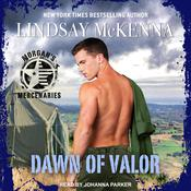 Dawn of Valor by  Lindsay McKenna audiobook