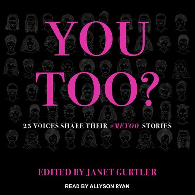 You Too? by  audiobook