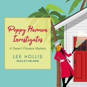 Poppy Harmon Investigates by  Lee Hollis audiobook