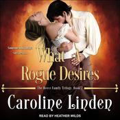 What a Rogue Desires by  Caroline Linden audiobook