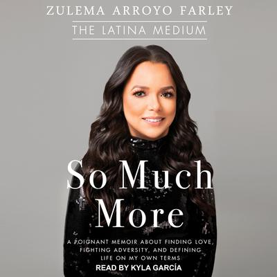 So Much More by Zulema Arroyo Farley audiobook