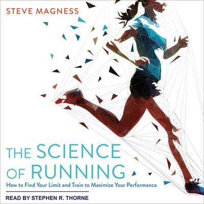 The Science of Running by Steve Magness audiobook