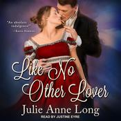 Like No Other Lover by  Julie Anne Long audiobook