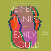 Perfect Tunes by  Emily Gould audiobook