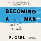 Becoming a Man by  P. Carl audiobook