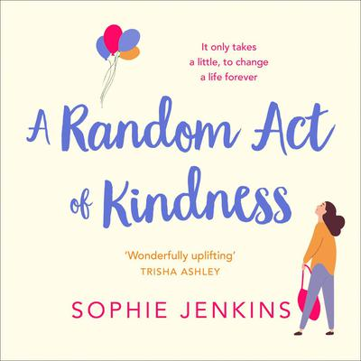 A Random Act of Kindness by Sophie Jenkins audiobook