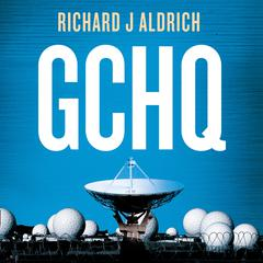 GCHQ by Richard Aldrich audiobook