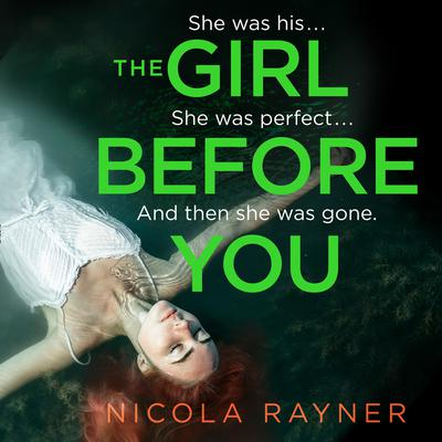 The Girl Before You by Nicola Rayner audiobook