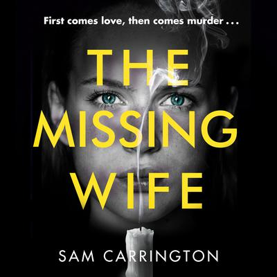 The Missing Wife by Sam Carrington audiobook