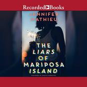 The Liars of Mariposa Island by  Jennifer Mathieu audiobook