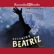Becoming Beatriz by  Tami Charles audiobook