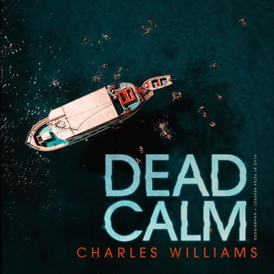 Dead Calm  by Charles Williams audiobook