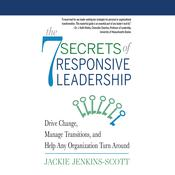 The 7 Secrets to Responsive Leadership by  Jackie Jenkins-Scott audiobook