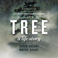 Tree, A Life Story by David Suzuki audiobook