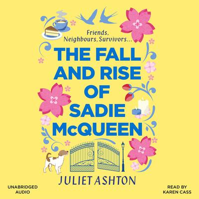 The Fall and Rise of Sadie McQueen by Juliet Ashton audiobook