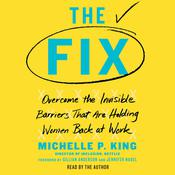 The Fix by  Michelle P. King audiobook