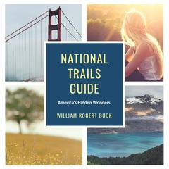 National Trails Guide by William Robert Buck audiobook