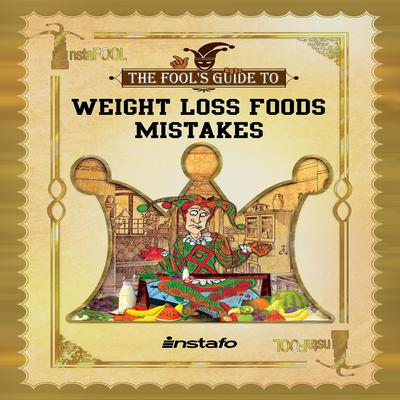 Weight Loss Foods Mistakes by Instafo  audiobook