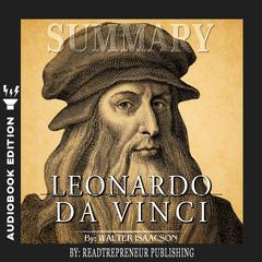 Summary of Leonardo da Vinci by Walter Isaacson by Readtrepreneur Publishing audiobook