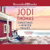 Christmas in Winter Valley by  Jodi Thomas audiobook