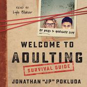 Welcome to Adulting Survival Guide by  Jonathan Pokluda audiobook