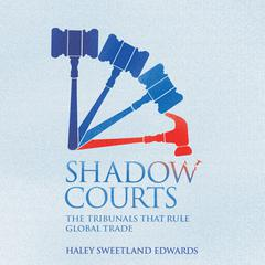 Shadow Courts by Haley Sweetland Edwards audiobook