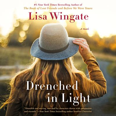 Drenched in Light by Lisa Wingate audiobook