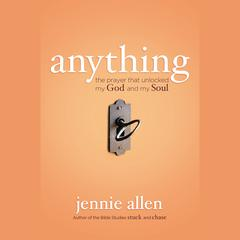 Anything by Jennie Allen audiobook