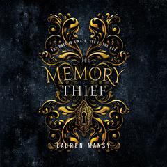 The Memory Thief by Lauren Mansy audiobook
