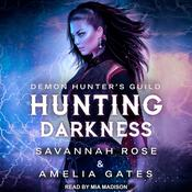 Hunting Darkness by  Amelia Gates audiobook