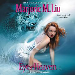 Eye of Heaven by Marjorie M. Liu audiobook