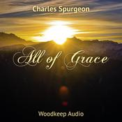 All of Grace by  Charles Spurgeon audiobook