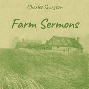 Farm Sermons by  Charles Spurgeon audiobook