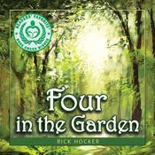 Four in the Garden by  Rick Hocker audiobook