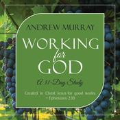 Working for God by  Andrew Murray audiobook