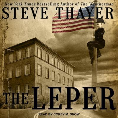 The Leper by Steve Thayer audiobook
