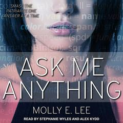 Ask Me Anything by Molly E. Lee audiobook