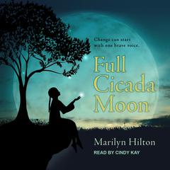 Full Cicada Moon by Marilyn Hilton audiobook