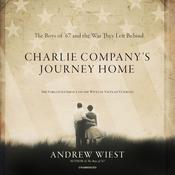 Charlie Company's Journey Home by  Andrew Wiest audiobook