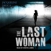 The Last Woman 2 by  Jacqueline Druga audiobook