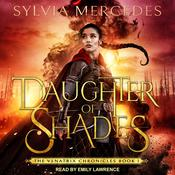 Daughter of Shades by  Sylvia Mercedes audiobook