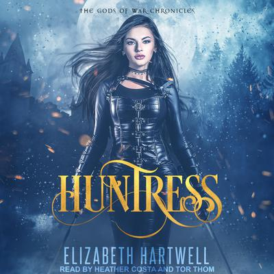 Huntress by Elizabeth Hartwell audiobook