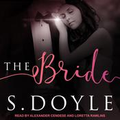 The Bride by  S. Doyle audiobook